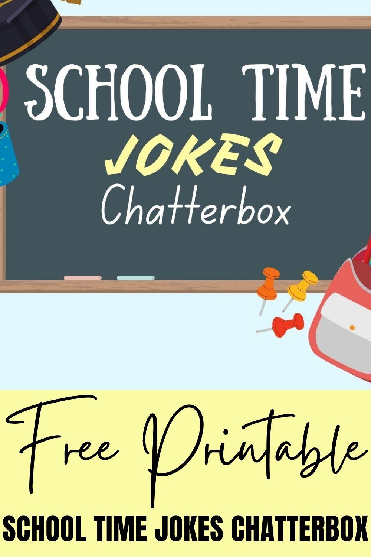 Free Printable School Time Jokes Chatterbox