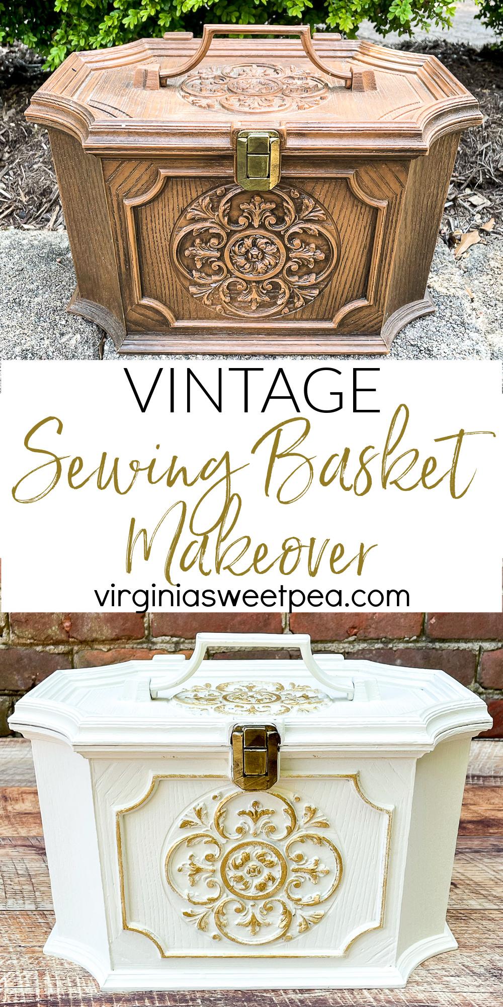Vintage Sewing Basket Makeover